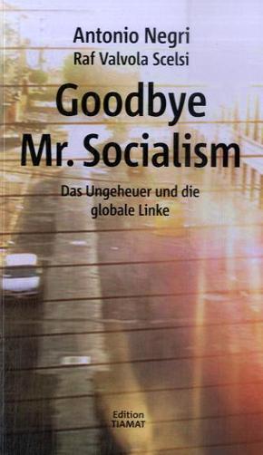 Goodbye Mr. Socialism, Deutsche Ausgabe