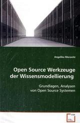 Open Source Werkzeuge der Wissensmodellierung (eBook, PDF)