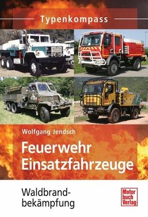 Feuerwehr Einsatzfahrzeuge