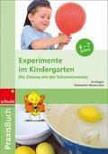 Praxisbuch: Experimente im Kindergarten