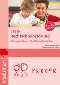 Praxisbuch: Lese-Rechtschreibstörung