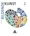 Bildende Kunst, Ausgabe 2008: 7./8. Klasse, Schülerbuch; Bd.2