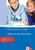 Découvertes Atelier: Sicher in die Oberstufe, Schülerarbeitsheft m. Audio-CD