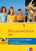 Découvertes, Cadet: Cadet: Trainingsbuch, m. Audio-CD; Bd.1