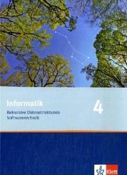 Informatik, Ausgabe Bayern: Informatik 4. Rekursive Datenstrukturen, Softwaretechnik. Ausgabe Bayern