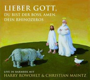 Lieber Gott, Du bist der Boss, Amen. Dein Rhinozeros, 2 Audio-CDs