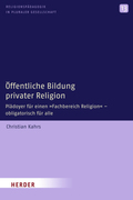 Öffentliche Bildung privater Religion