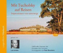 Mit Tucholsky auf Reisen, 1 Audio-CD