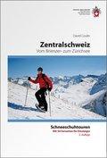 Zentralschweiz Schneeschuhtouren