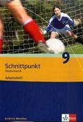 Schnittpunkt Mathematik, Ausgabe Nordrhein-Westfalen, Neubearbeitung: Klasse 9, Arbeitsheft