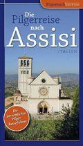 Die Pilgerreise nach Assisi (Italien)