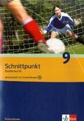 Schnittpunkt Mathematik, Realschule Niedersachsen, Neubearbeitung: 9. Schuljahr, Arbeitsheft m. CD-ROM