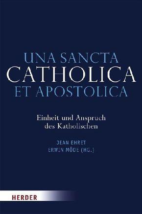 Una sancta catholica et apostolica