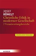 Christliche Ethik in moderner Gesellschaft - Bd.2