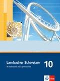 Lambacher-Schweizer, Ausgabe A, Neubearbeitung: 10. Schuljahr, Schülerbuch