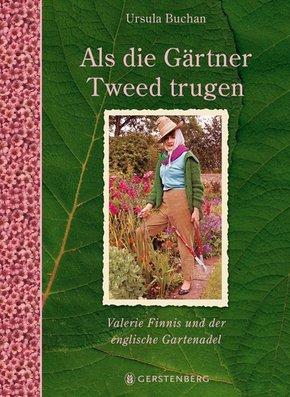 Als die Gärtner Tweed trugen