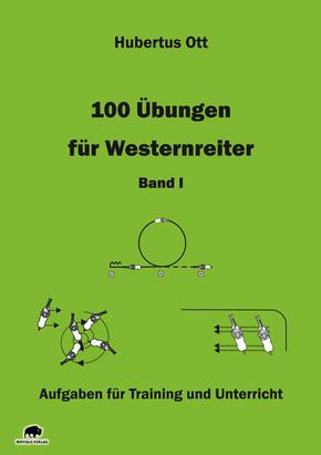 100 Übungen für Westernreiter - Bd.I