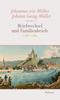 Briefwechsel und Familienbriefe 1766-1789, 3 Bde. - Bd.4-6