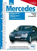 Mercedes E-Klasse W210 (Baujahre 2000 bis 2001), W211 (Baujahr 2002 bis 2006)