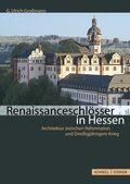 Renaissanceschlösser in Hessen