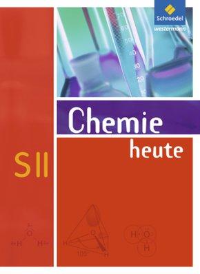 Chemie heute SII, Allgemeine Ausgabe 2009: Gesamtband