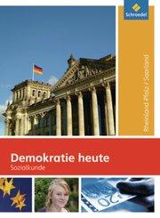 Demokratie heute, Ausgabe 2009 für Rheinland-Pfalz / Saarland: 8.-10. Schuljahr, Schülerband