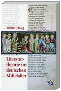 Literaturtheorie im deutschen Mittelalter
