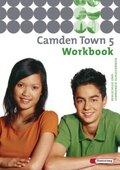 Camden Town, Ausgabe Realschule: Workbook; Bd.5