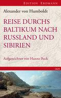 Reise durchs Baltikums nach Russland und Sibirien 1829