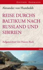 Reise durchs Baltikum nach Russland und Sibirien 1829