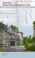 Koberwitz, Pfingsten 1924