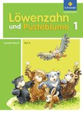 Löwenzahn und Pusteblume, Ausgabe 2009: 1. Schuljahr, Leselernbuch Teil A