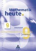 Mathematik heute, Gesamt- und Oberschule Brandenburg: 9. Schuljahr, Arbeitsheft