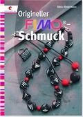 Origineller Fimo-Schmuck