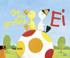 So ein großes Ei