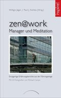 zen@work - Manager und Meditation