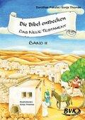 Die Bibel entdecken - Das Neue Testament - Bd.2