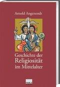 Geschichte der Religiosität im Mittelalter