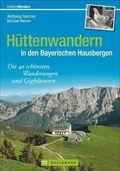 Hüttenwandern in den bayeris