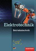 Elektrotechnik, Betriebstechnik, Lernfelder 5-13