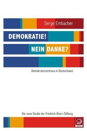 Demokratie! Nein danke?