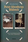 Peter Altenbergs Bildwelt