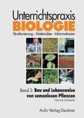 Unterrichtspraxis Biologie: Bau und Lebensweise von samenlosen Pflanzen; Bd.3