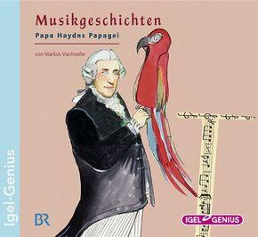 Papa Haydns Papagei, 1 Audio-CD