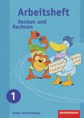 Denken und Rechnen, Grundschule Baden-Württemberg, Ausgabe 2009: 1. Schuljahr, Arbeitsheft