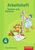 Denken und Rechnen, Grundschule Baden-Württemberg, Ausgabe 2009: 4. Schuljahr, Arbeitsheft