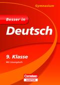 Besser in Deutsch, Gymnasium: 9. Klasse
