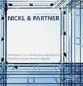 Nickl & Partner, Architektur für individuelle Lebensräume - Creating Unique Human Habitats