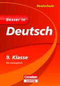 Besser in Deutsch, Realschule; 9. Klasse, m. Lösungsheft