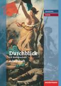 Durchblick Geschichte und Politik, Realschule Niedersachsen (2008): 7./8. Schuljahr, Arbeitsheft